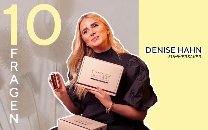 10 FRAGEN: DENISE HAHN